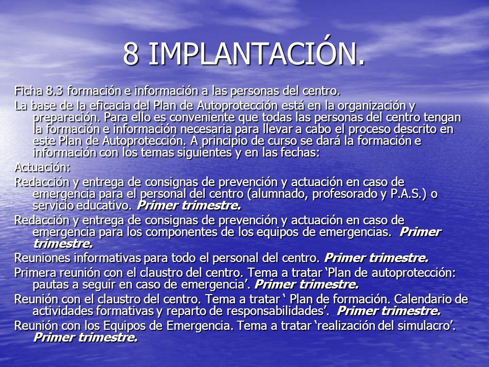8 IMPLANTACIÓN. Ficha 8.3 formación e información a las personas del centro.