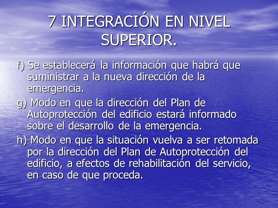 7 INTEGRACIÓN EN NIVEL SUPERIOR.