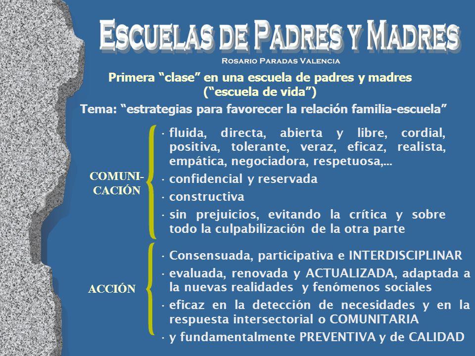 Primera clase en una escuela de padres y madres ( escuela de vida )