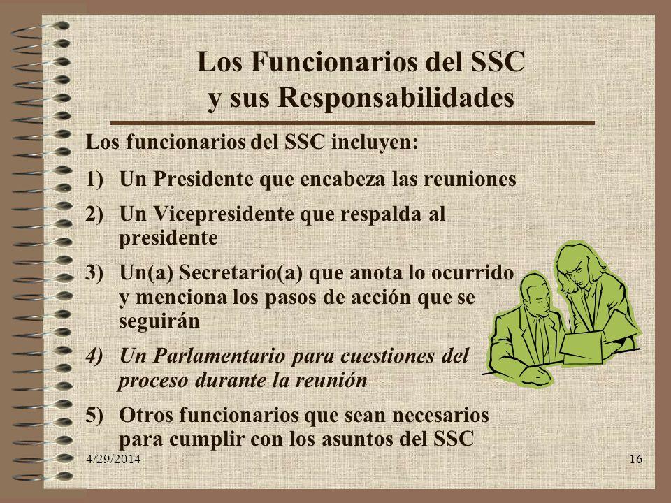 Los Funcionarios del SSC y sus Responsabilidades