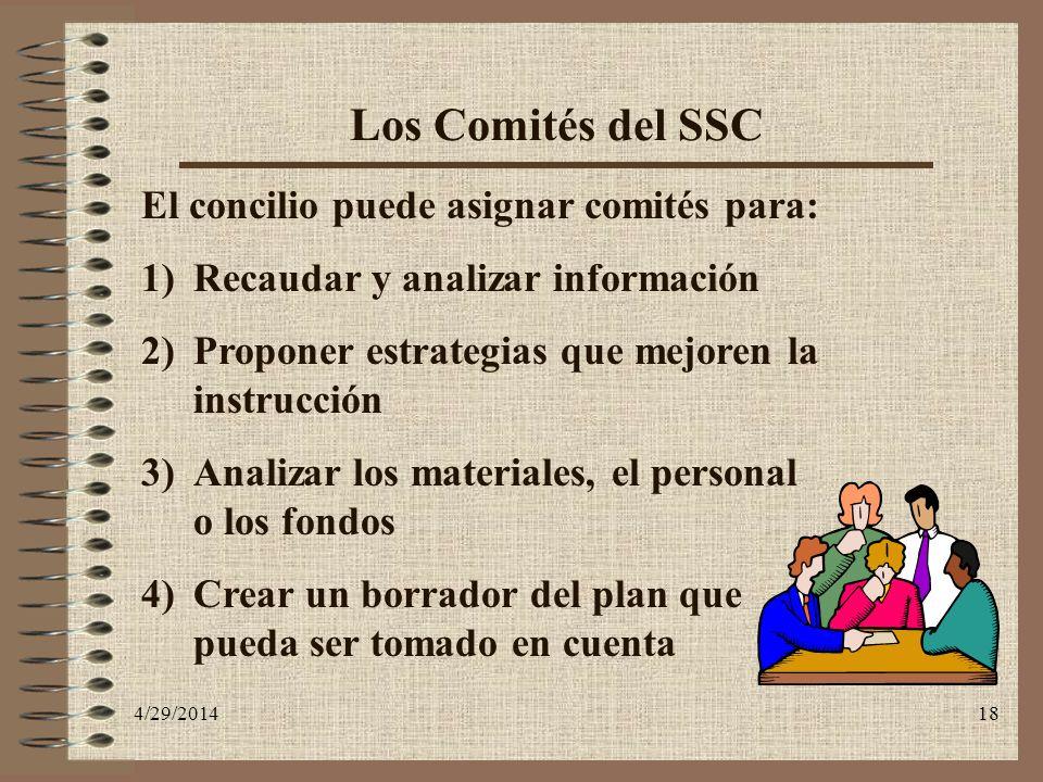Los Comités del SSC El concilio puede asignar comités para:
