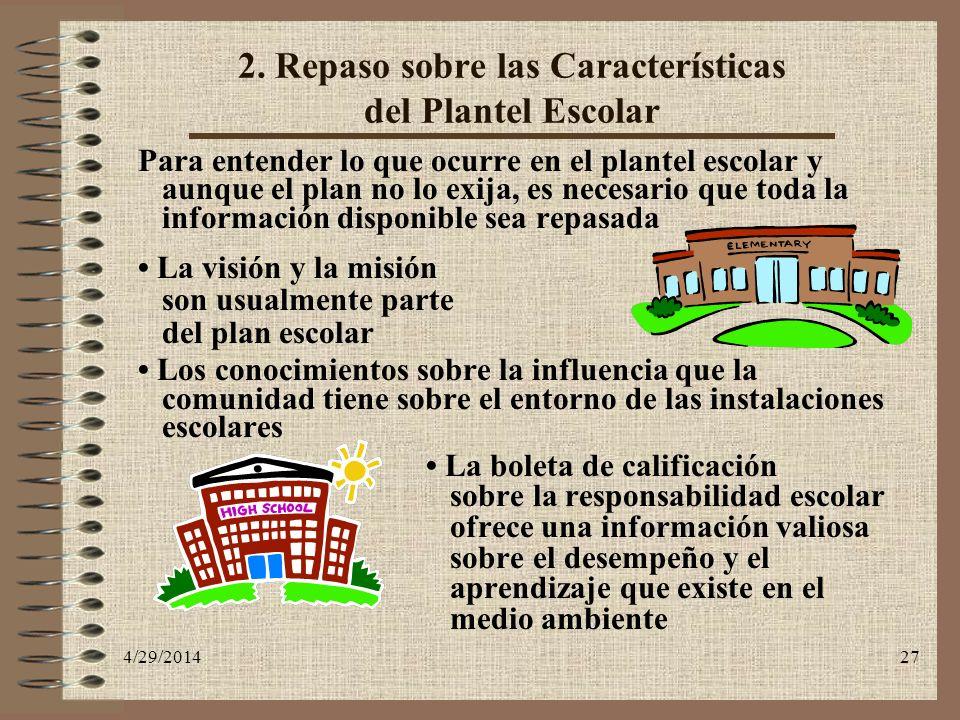 2. Repaso sobre las Características del Plantel Escolar