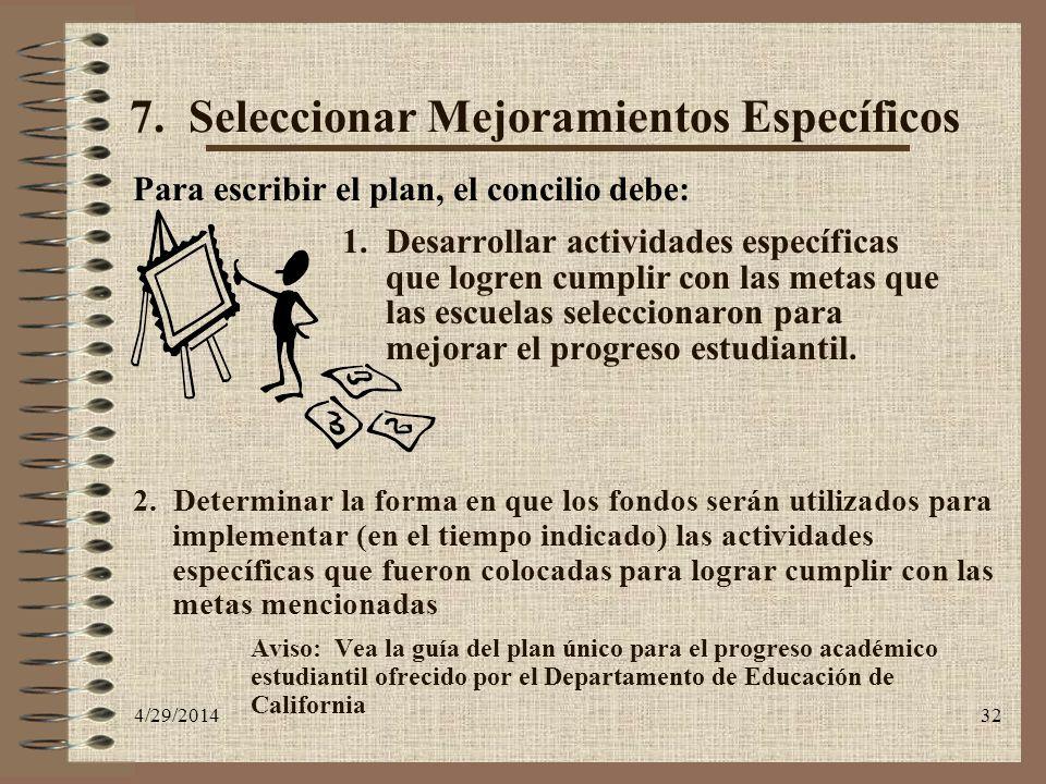 7. Seleccionar Mejoramientos Específicos