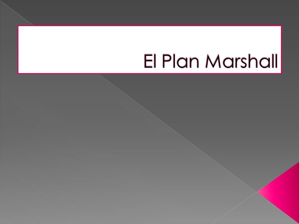 El Plan Marshall