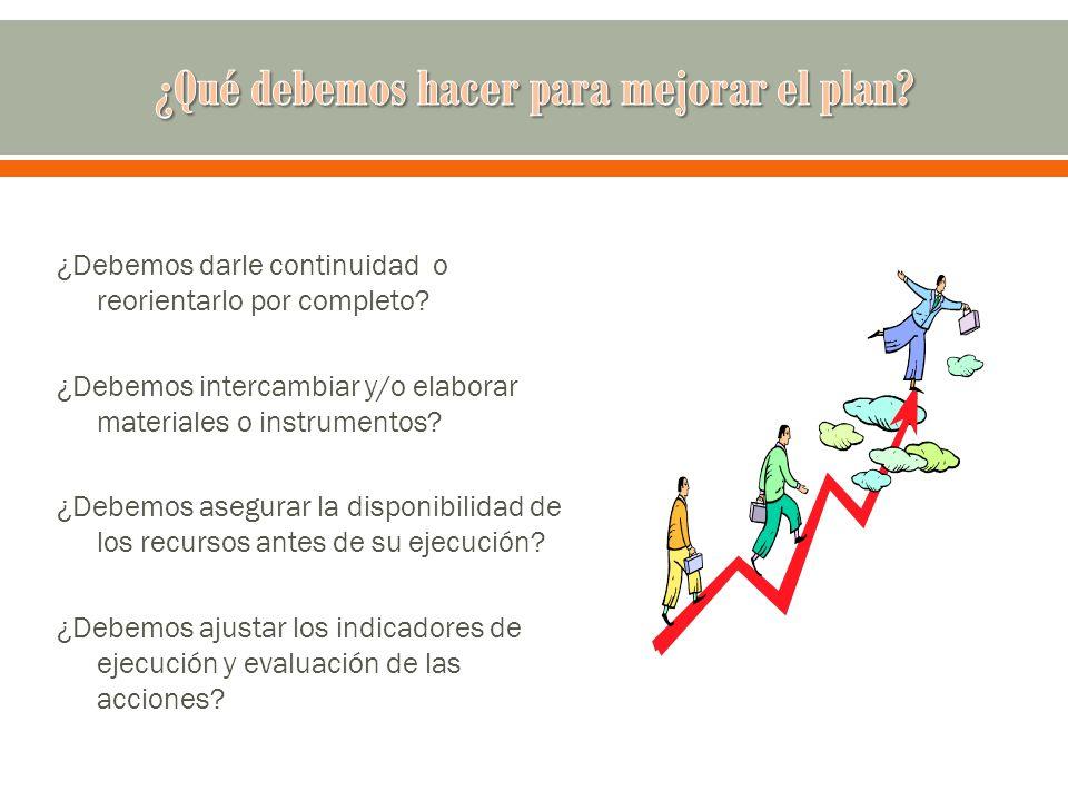 ¿Qué debemos hacer para mejorar el plan