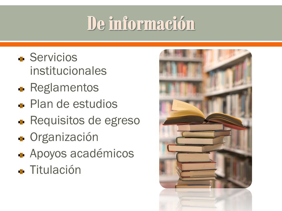 De información Servicios institucionales Reglamentos Plan de estudios