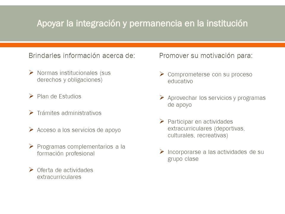 Apoyar la integración y permanencia en la institución