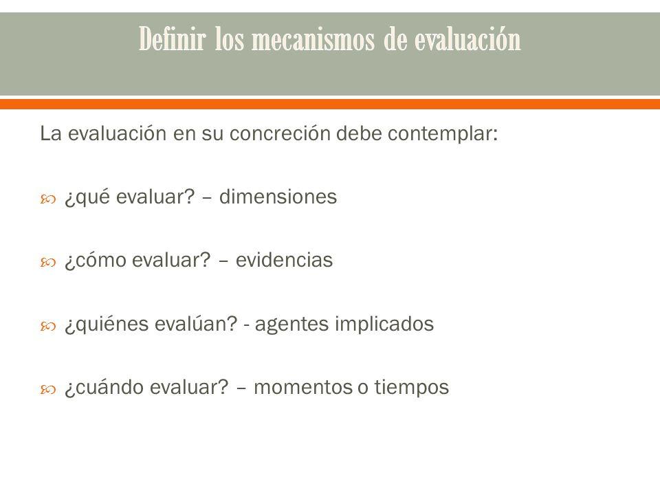 Definir los mecanismos de evaluación