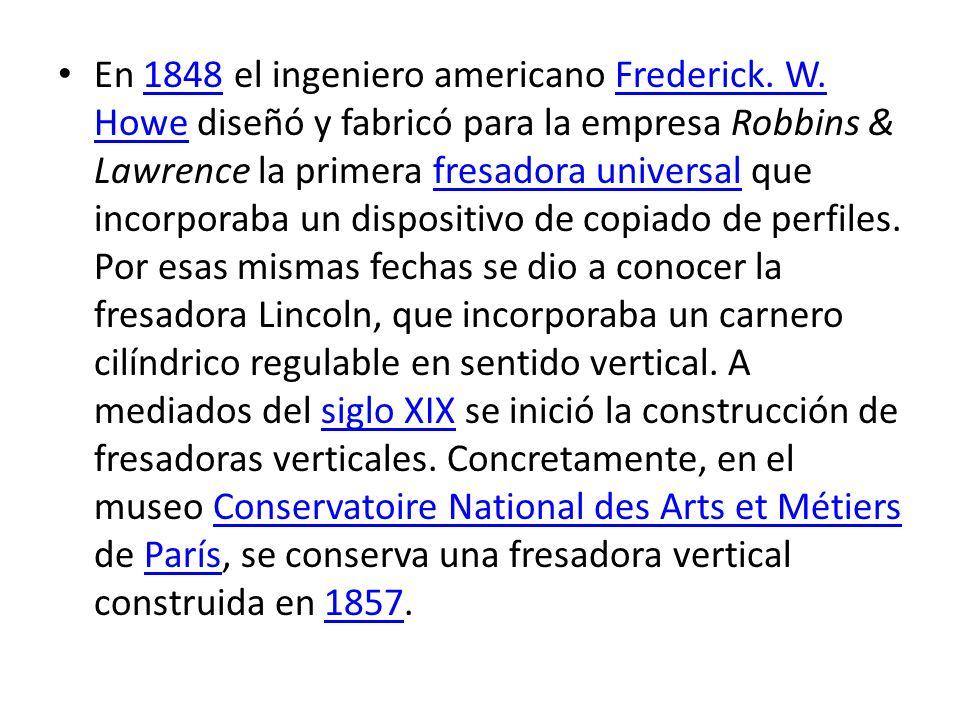 En 1848 el ingeniero americano Frederick. W