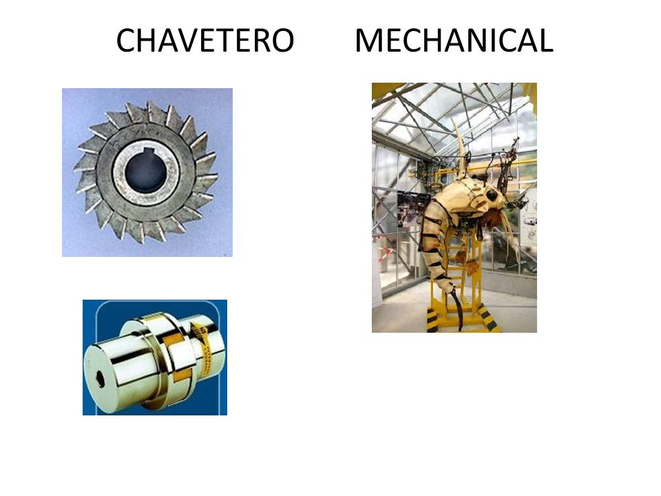 CHAVETERO MECHANICAL