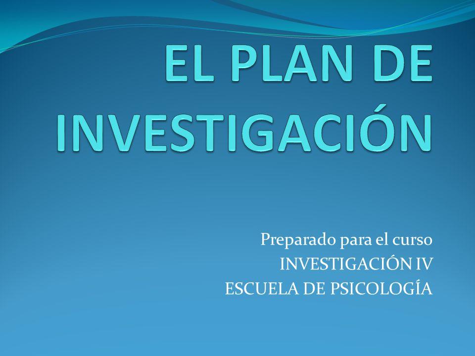 EL PLAN DE INVESTIGACIÓN