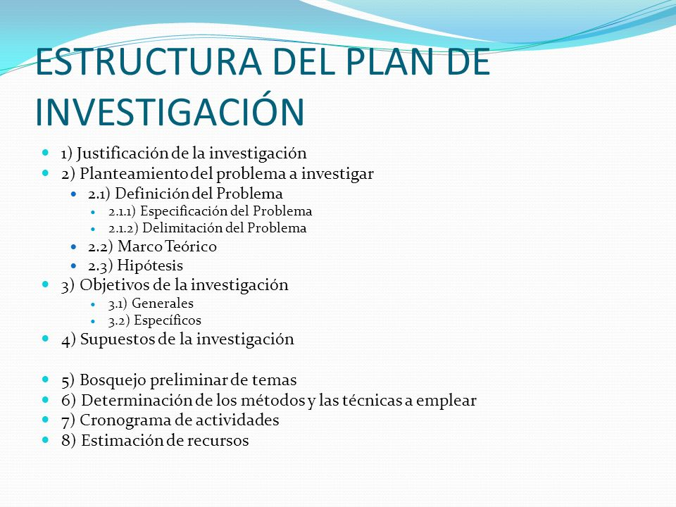 ESTRUCTURA DEL PLAN DE INVESTIGACIÓN