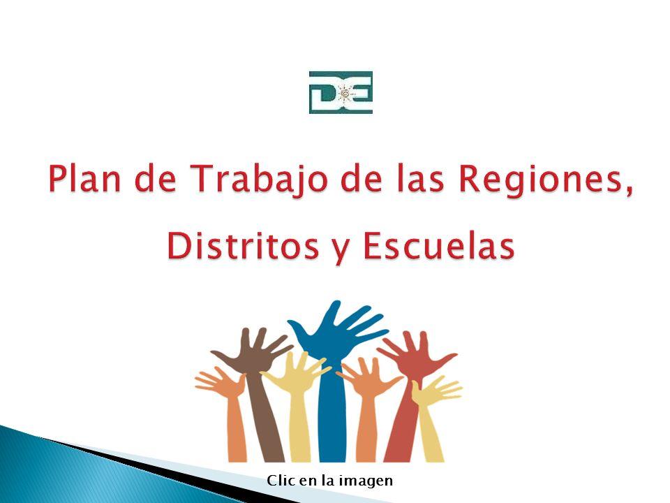 Plan de Trabajo de las Regiones, Distritos y Escuelas