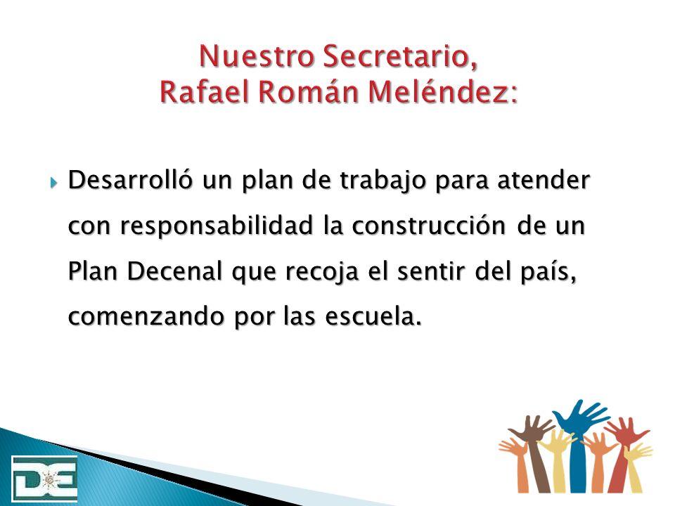 Nuestro Secretario, Rafael Román Meléndez: