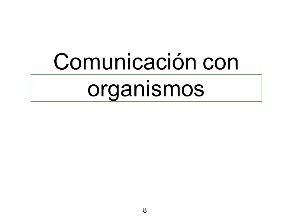 Comunicación con organismos