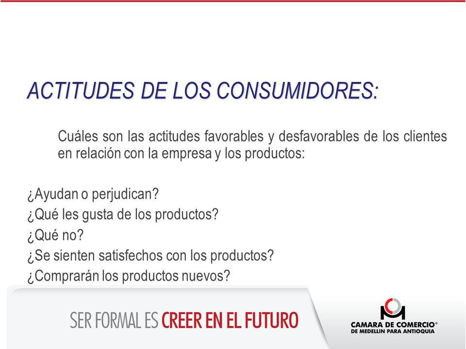 ACTITUDES DE LOS CONSUMIDORES: