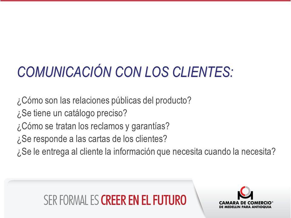 COMUNICACIÓN CON LOS CLIENTES: