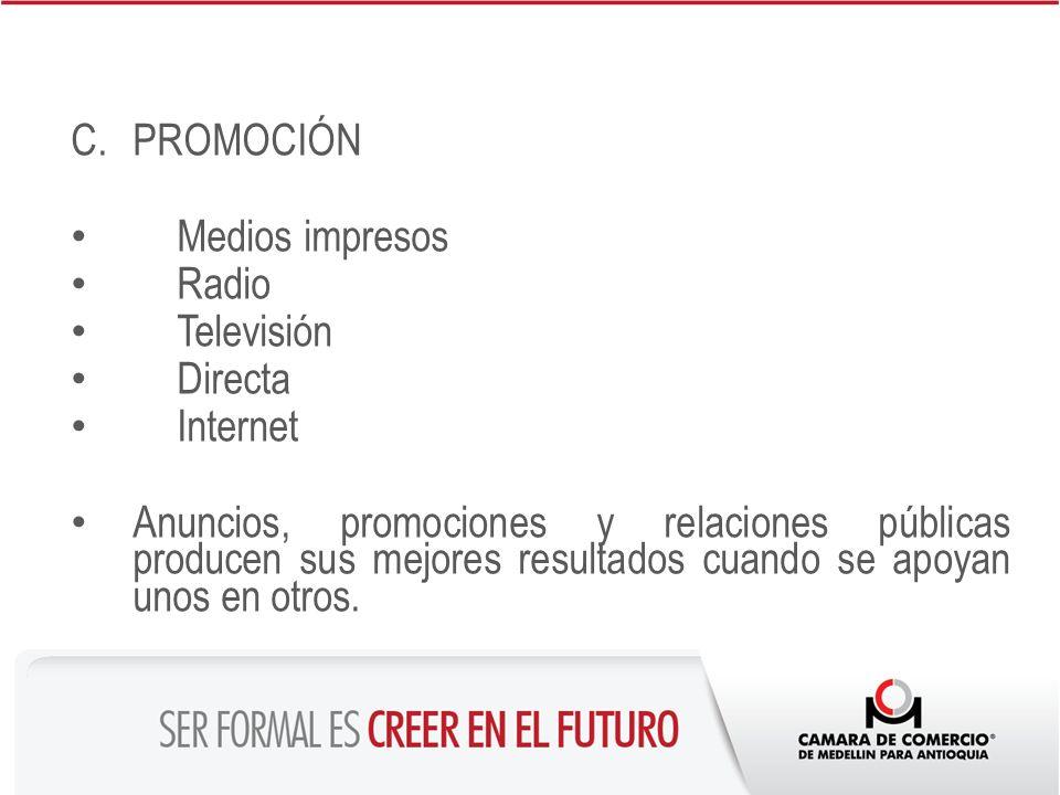 PROMOCIÓN Medios impresos. Radio. Televisión. Directa. Internet.