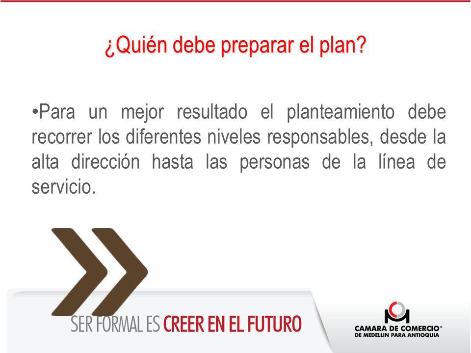 ¿Quién debe preparar el plan