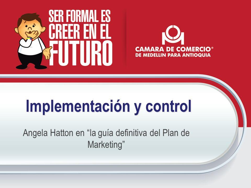Implementación y control