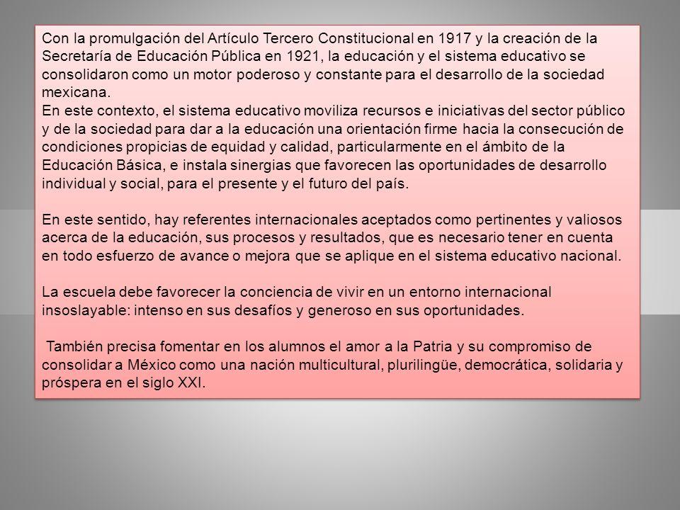 Con la promulgación del Artículo Tercero Constitucional en 1917 y la creación de la