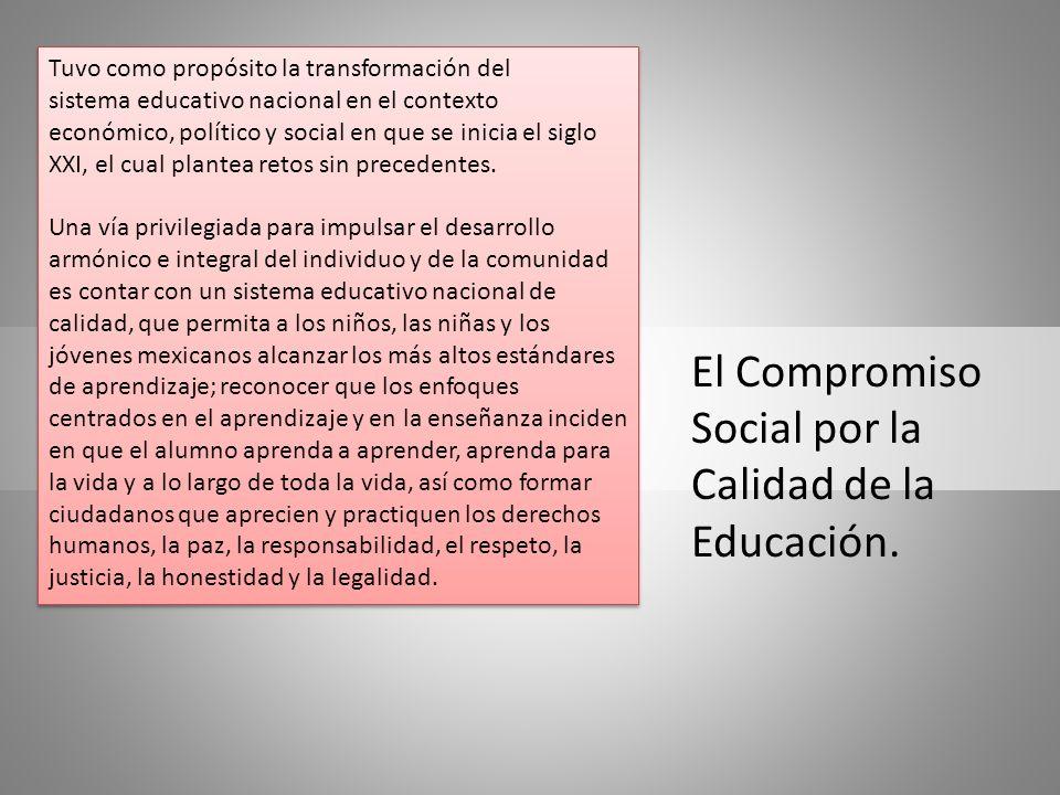 El Compromiso Social por la Calidad de la Educación.