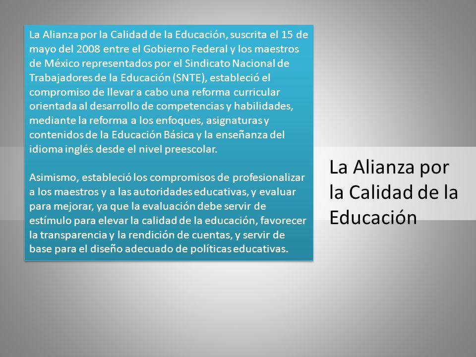 La Alianza por la Calidad de la Educación