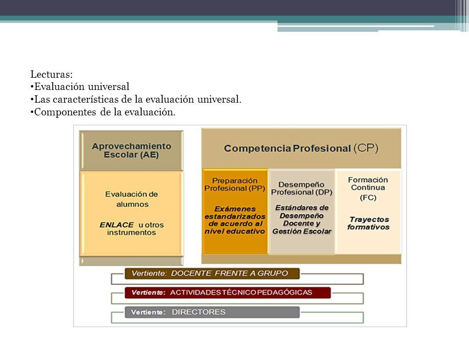 Lecturas: Evaluación universal. Las características de la evaluación universal.
