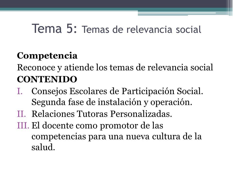 Tema 5: Temas de relevancia social