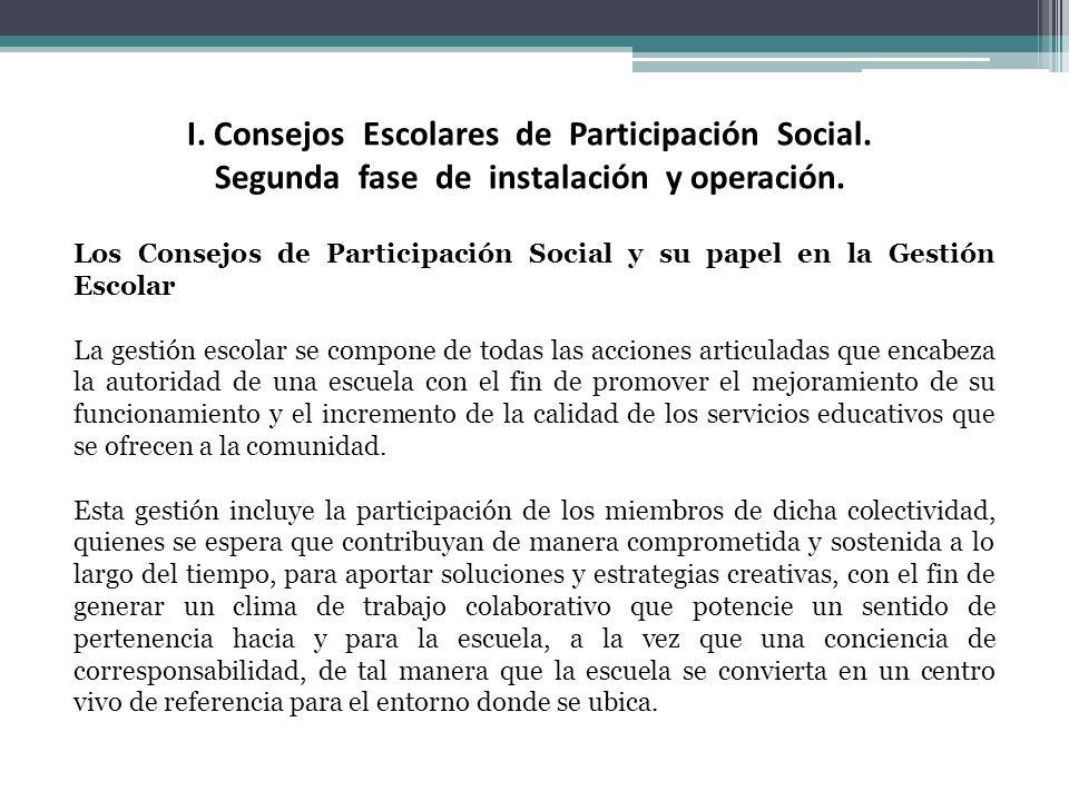 I. Consejos Escolares de Participación Social