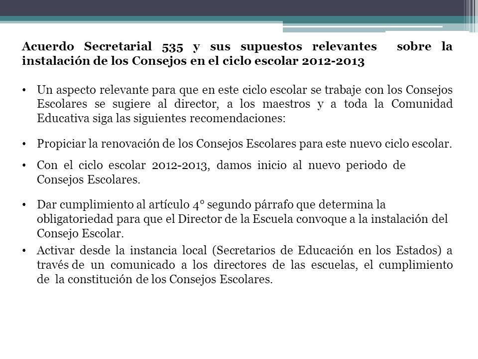 Acuerdo Secretarial 535 y sus supuestos relevantes sobre la instalación de los Consejos en el ciclo escolar 2012-2013