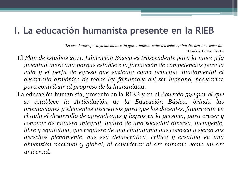 I. La educación humanista presente en la RIEB