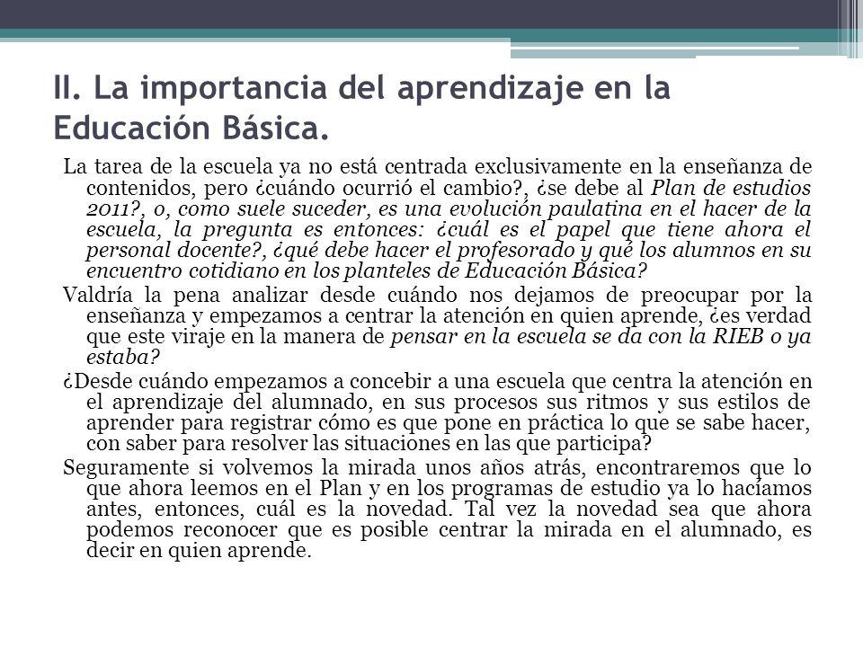 II. La importancia del aprendizaje en la Educación Básica.