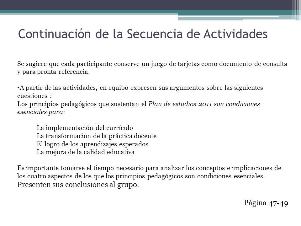 Continuación de la Secuencia de Actividades