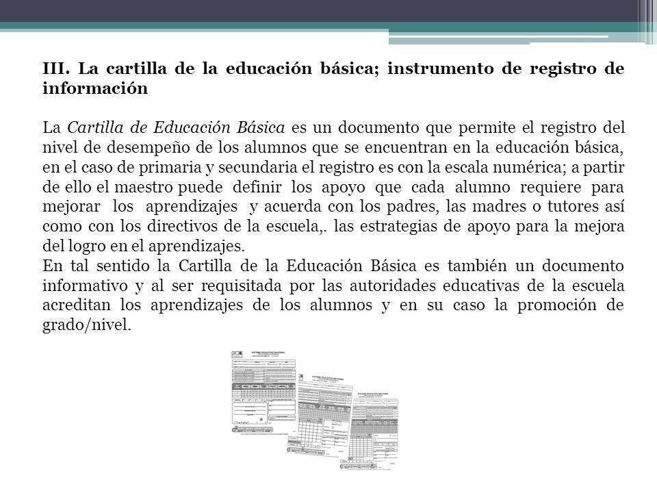 III. La cartilla de la educación básica; instrumento de registro de información
