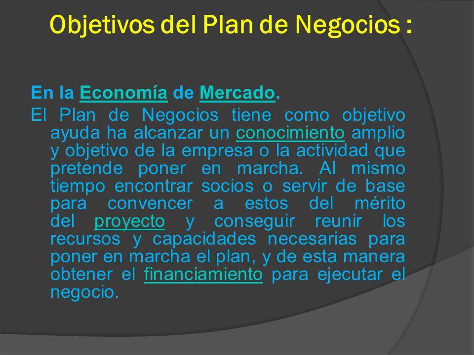 Objetivos del Plan de Negocios :