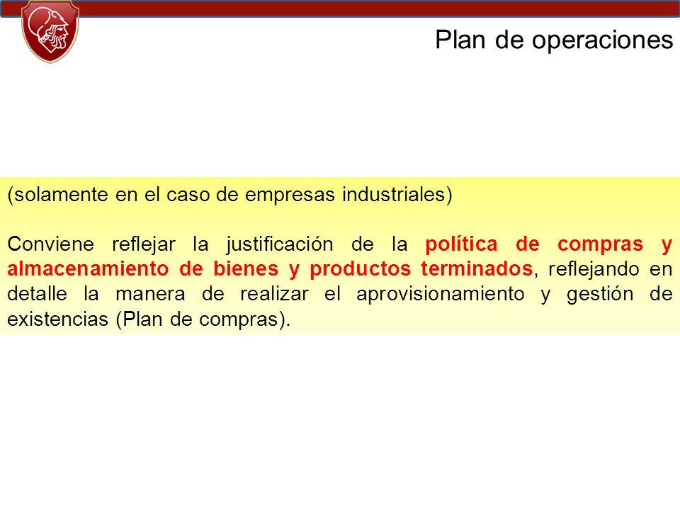 Plan de operaciones (solamente en el caso de empresas industriales)