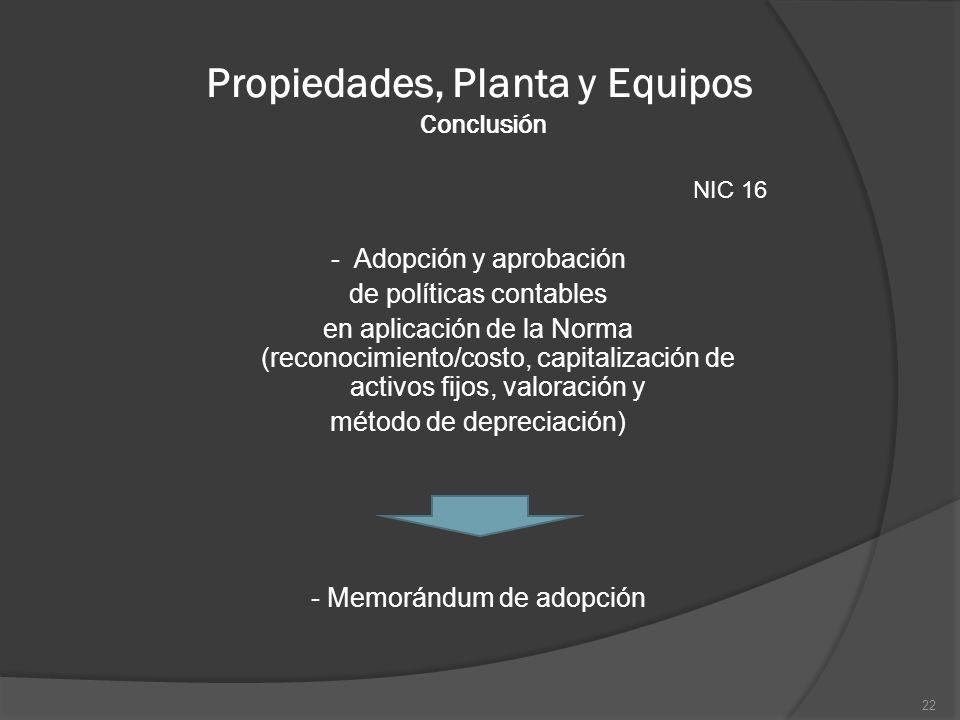 Propiedades, Planta y Equipos Conclusión