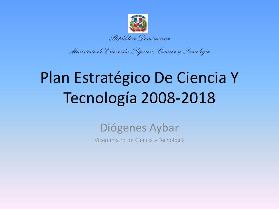 Plan Estratégico De Ciencia Y Tecnología 2008-2018