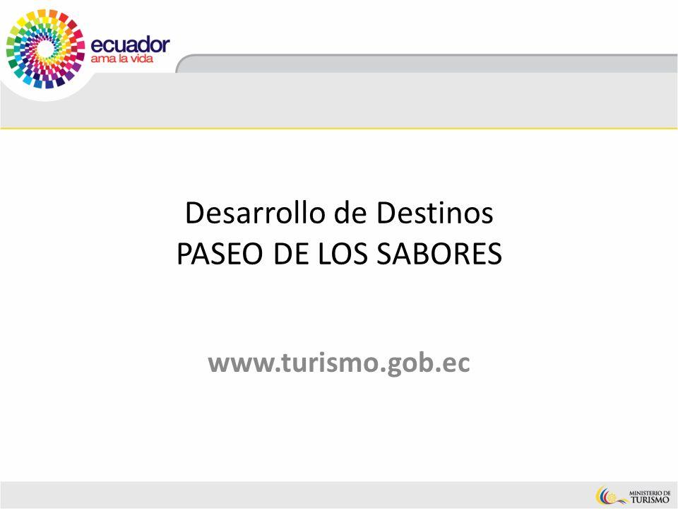 Desarrollo de Destinos PASEO DE LOS SABORES