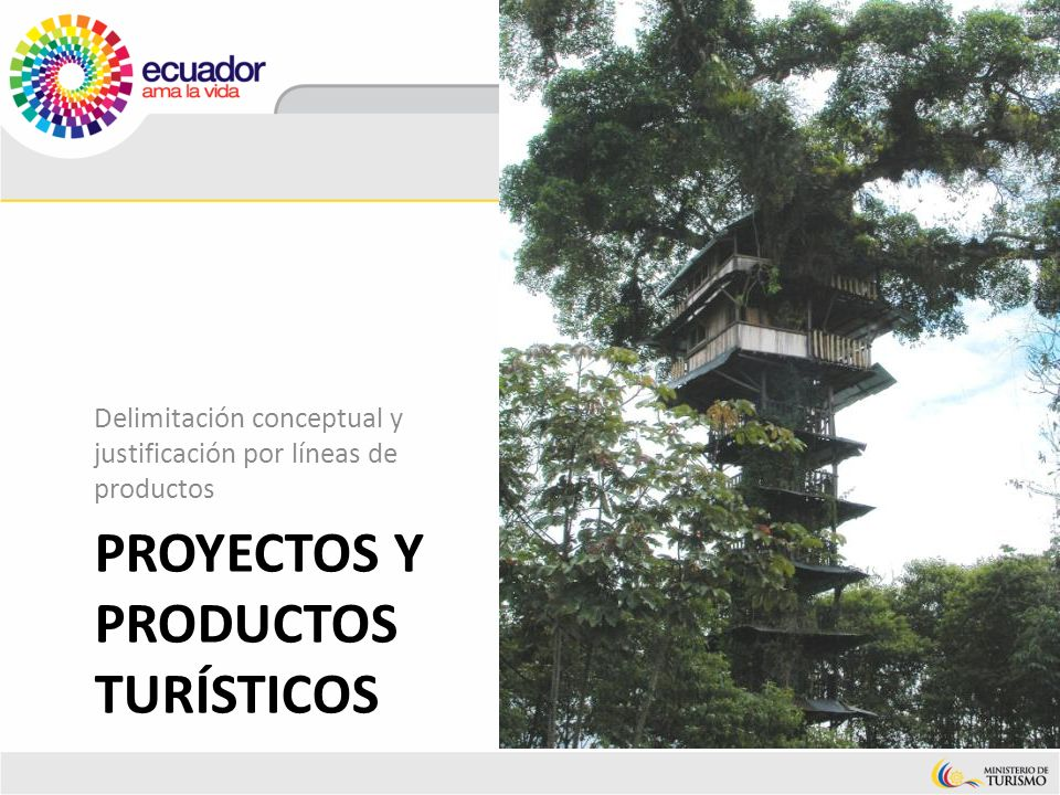 Proyectos y Productos turísticos