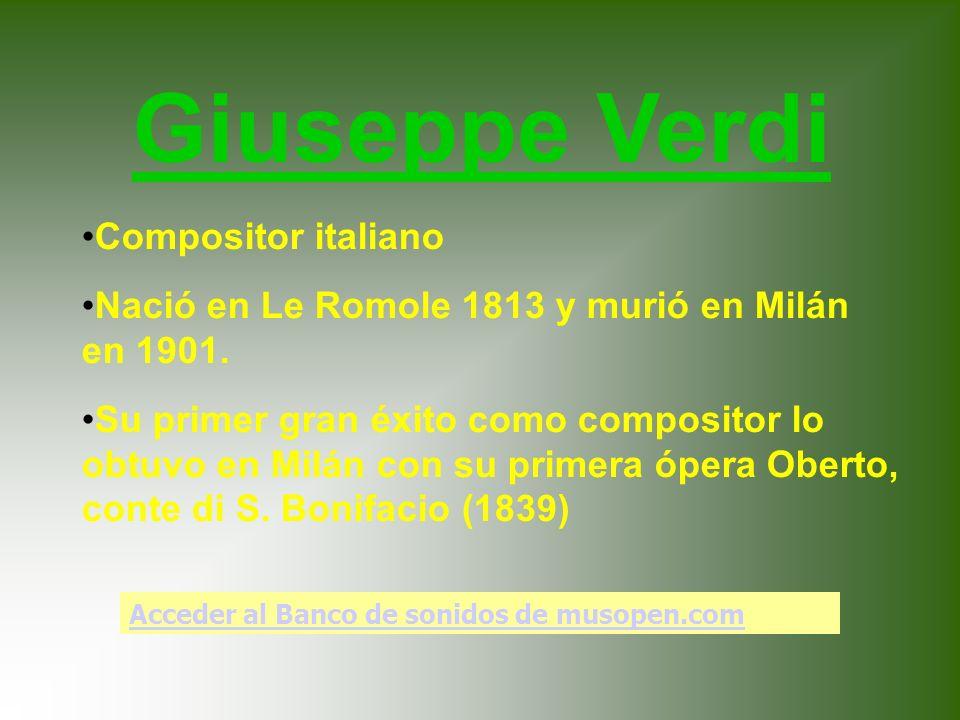 Giuseppe Verdi Compositor italiano