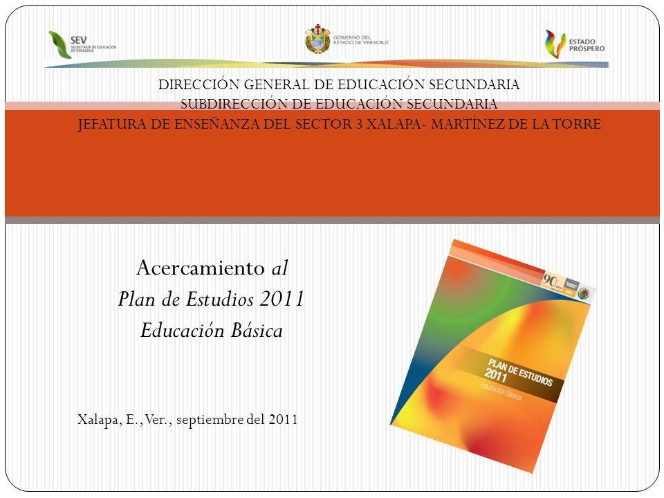 Acercamiento al Plan de Estudios 2011 Educación Básica