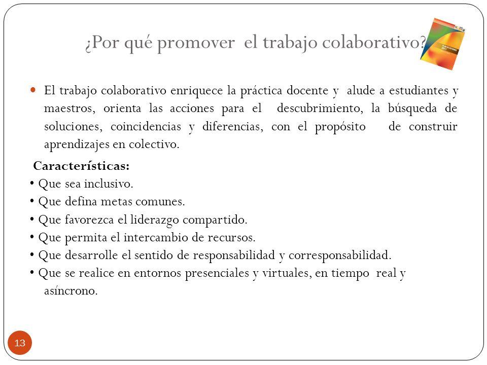 ¿Por qué promover el trabajo colaborativo