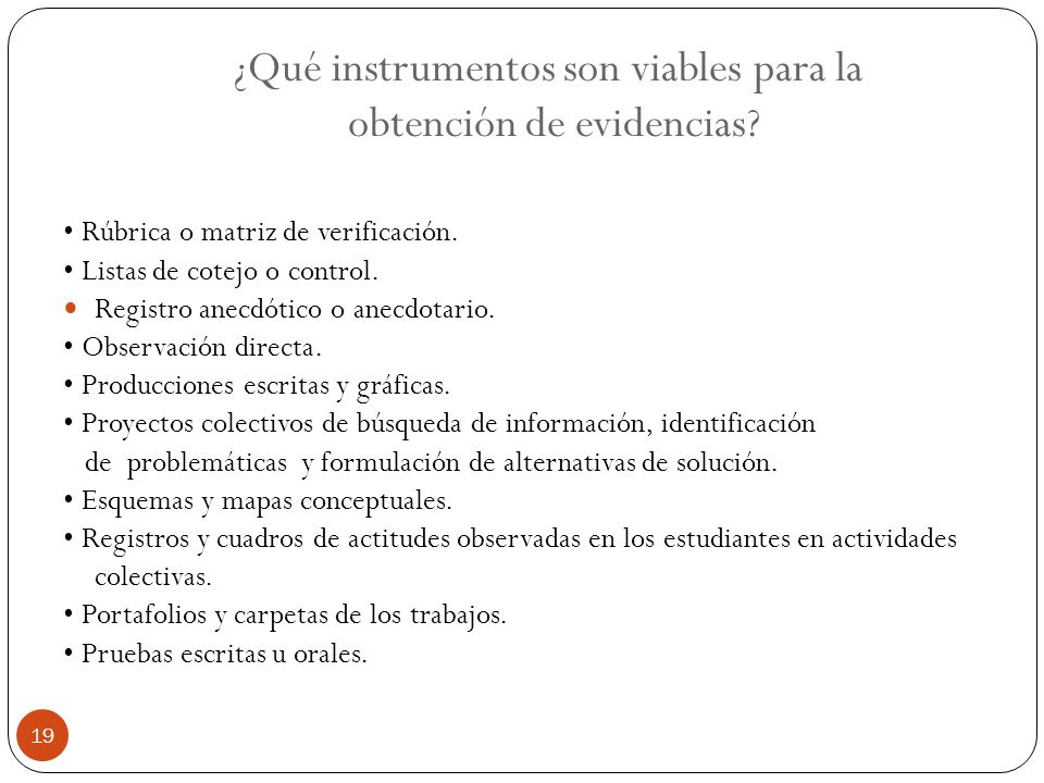 ¿Qué instrumentos son viables para la obtención de evidencias