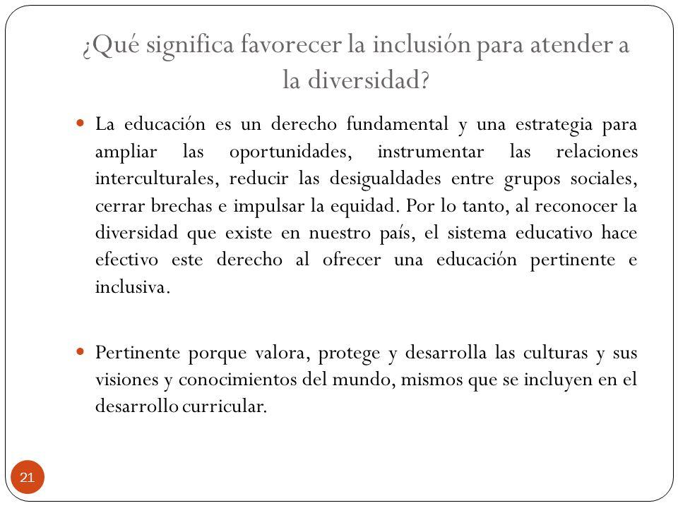 ¿Qué significa favorecer la inclusión para atender a la diversidad
