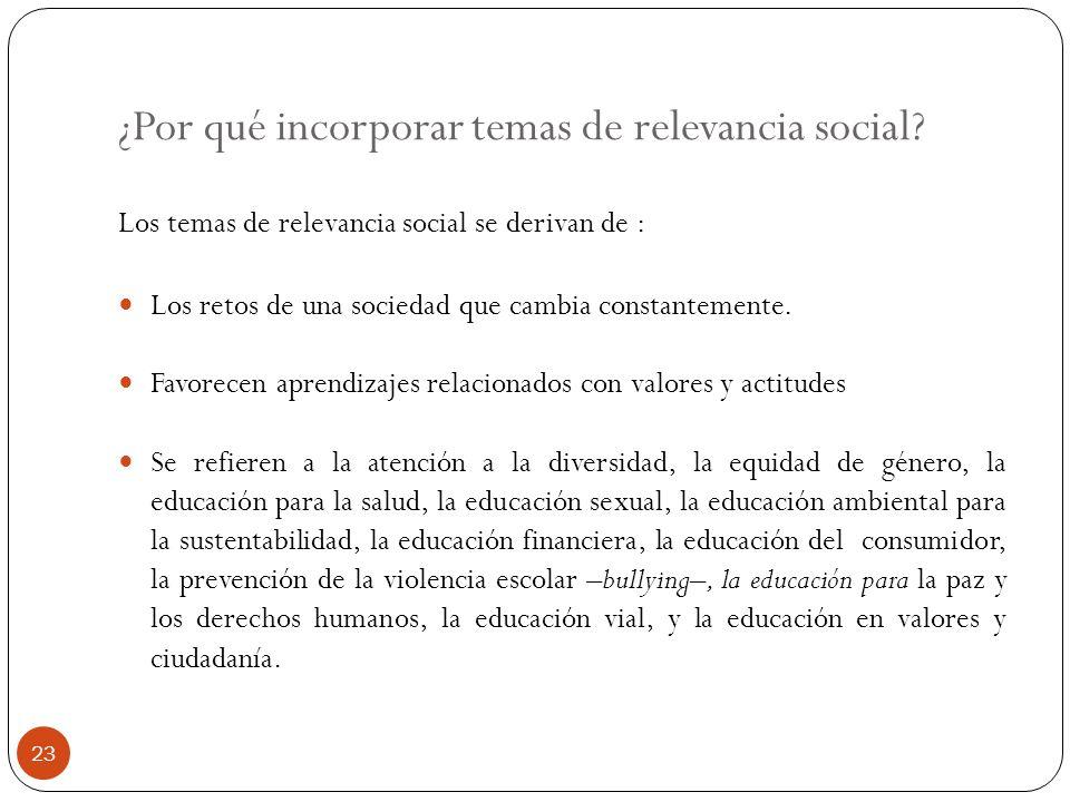 ¿Por qué incorporar temas de relevancia social