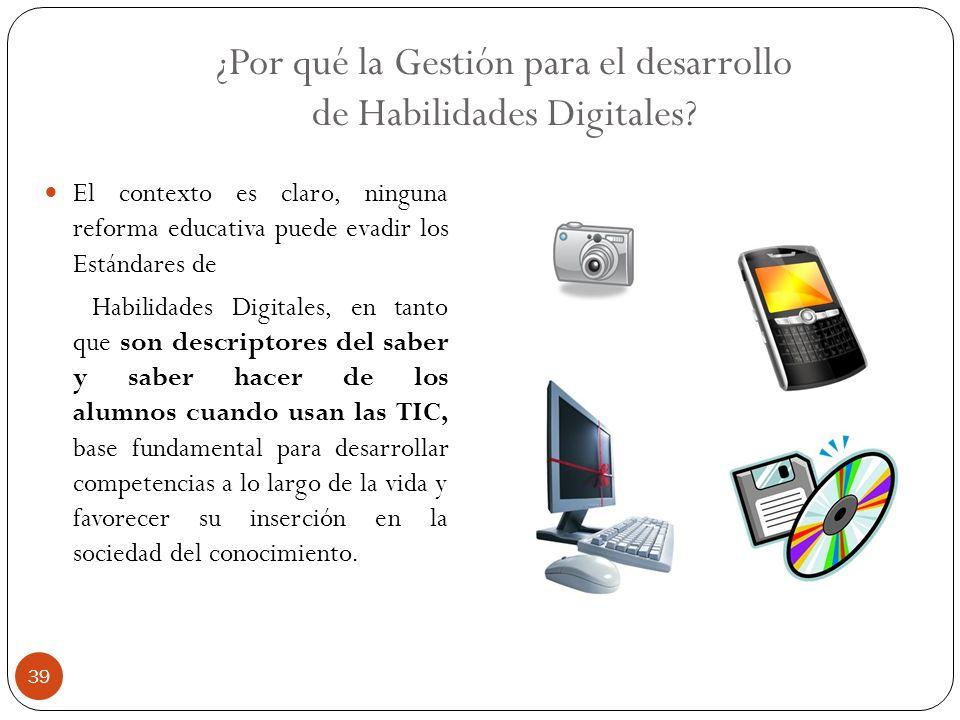 ¿Por qué la Gestión para el desarrollo de Habilidades Digitales