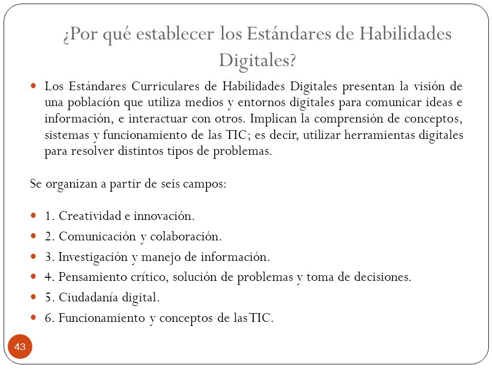 ¿Por qué establecer los Estándares de Habilidades Digitales