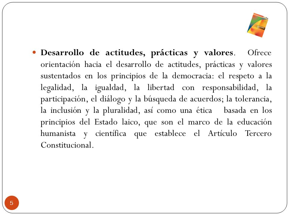 Desarrollo de actitudes, prácticas y valores